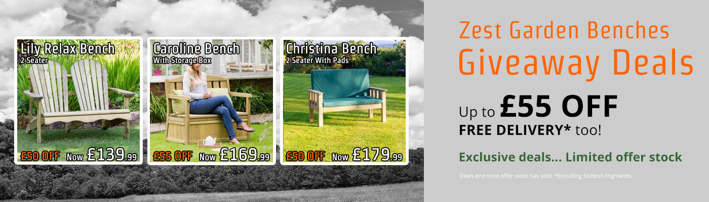 Zest Garden Benches - Giveaway Deals - Up to £55 OFF - Limited Stock